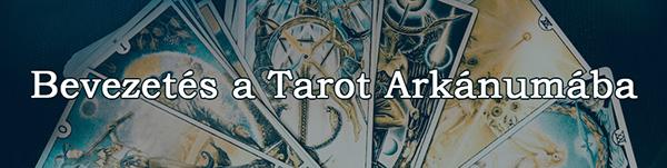 Bevezetés a Tarot Arkánumába – online tudásanyag
