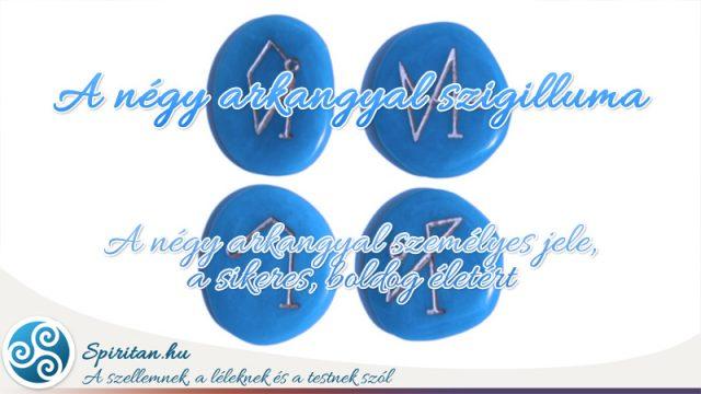 A négy Arkangyal mágikus szigilluma
