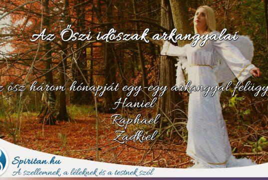 A 4 Évszak Arkangyalai IV. Az Ősz arkangyalai