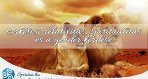 Erkölcsi relativitás, spiritualitás és a gender kérdése