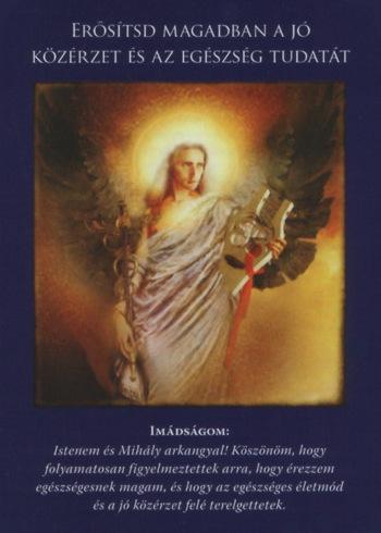 Második Mihály Arkangyalkártya: Erősítsd magadban a jó közérzet és az egészség tudatát