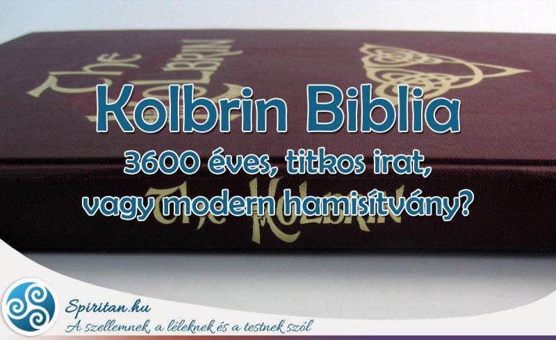 A Kolbrin Biblia egy modern átverés - vagy mégsem?