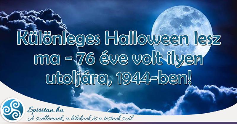 Különleges Halloween lesz ma - 76 éve volt ilyen utoljára, 1944-ben!